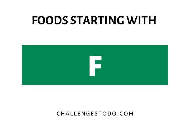 Foods Beginning With F