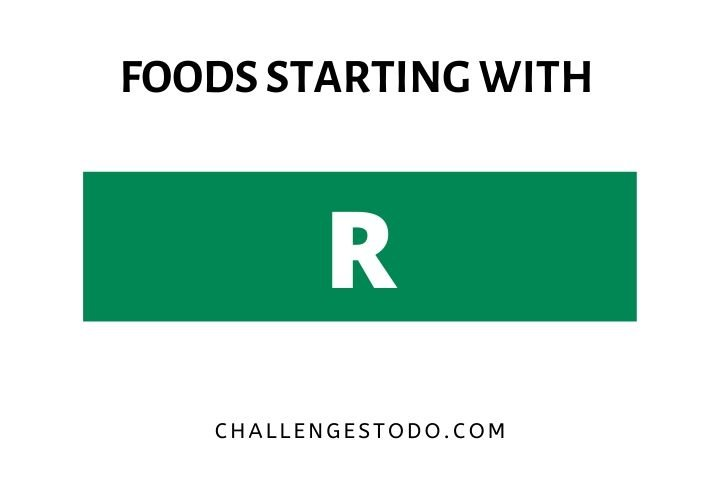 Foods Beginning With R