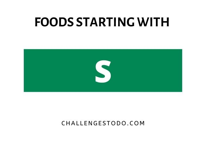Foods Beginning with S